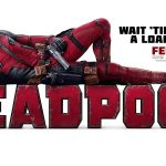 Critique Ciné : DEADPOOL de Tim Miller