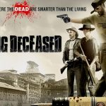 THE WALKING DECEASED, Sortie directe en Blu-Ray et DVD [Actus Blu-Ray et DVD]
