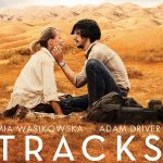 TRACKS de John Curran [Critique Ciné]