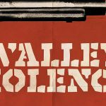 IN A VALLEY OF VIOLENCE de Ti West [Critique DVD]