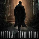 VIRTUAL REVOLUTION de Guy-Roger Duvert [Critique Ciné]