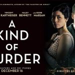 A KIND OF MURDER, bande annonce officielle [Actus Ciné]