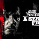 A SERBIAN FILM, nouvelle édition Blu-Ray+DVD collector [Actus Blu-Ray et DVD]