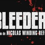 BLEEDER de Nicolas Winding Refn [Critique Ciné]