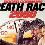 DEATH RACE 2050 : LA COURSE A LA MORT DE L'AN 2050 de G.J. Echternkamp [Critique Blu-Ray et DVD]
