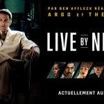 LIVE BY NIGHT de Ben Affleck [Critique Ciné]