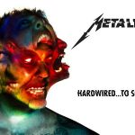 METALLICA : HARDWIRED… TO SELF DESTRUCT – EDITION DELUXE (2016) [Chronique CD]