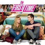THE FIRST TIME, sortie directe en DVD [Actus Blu-Ray et DVD]