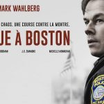 TRAQUE A BOSTON de Peter Berg [Critique Ciné]