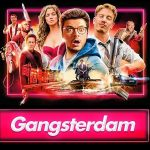 GANGSTERDAM de Romain Levy [Critique Ciné]