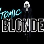 ATOMIC BLONDE de David Leitch [Critique Ciné]