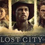 THE LOST CITY OF Z de James Gray [Critique Ciné]