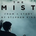THE MIST, le livre de Stephen King adapté en série TV [Actus Séries TV]