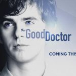 THE GOOD DOCTOR, la nouvelle série de Freddie Highmore [Actus Séries TV]