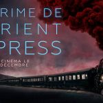 LE CRIME DE L'ORIENT EXPRESS de Kenneth Branagh [Critique Ciné]
