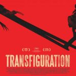 TRANSFIGURATION de Michael O'Shea [Critique Ciné]