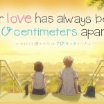 OUR LOVE HAS ALWAYS BEEN 10 CENTIMETERS APART, en simultanée sur Wakanim [Actus Séries TV]