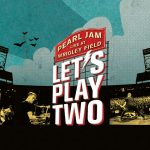 PEARL JAM : LET'S PLAY TWO de Danny Clinch [Chronique DVD]