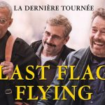 LAST FLAG FLYING, bande annonce du nouveau Richard Linklater [Actus Ciné]