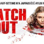 WATCH OUT, sortie directe en Blu-Ray et DVD [Actus Blu-Ray et DVD]