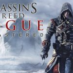 ASSASSIN'S CREED ROGUE REMASTERED enfin sur PS4 et Xbox One [Actus Jeux Vidéo]