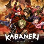 KABANERI OF THE IRON FORTRESS, sortie en Blu-Ray et DVD collector [Actus Blu-Ray et DVD]