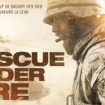 RESCUE UNDER FIRE, sortie directe en Blu-Ray et DVD  [Actus Blu-Ray et DVD]