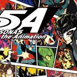 PERSONA 5 THE ANIMATION, l'adaptation animée maintenant sur Wakanim [Actus Séries TV]