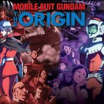 MOBILE SUIT GUNDAM THE ORIGIN I à IV en coffret collector Blu-Ray [Actus Blu-Ray]
