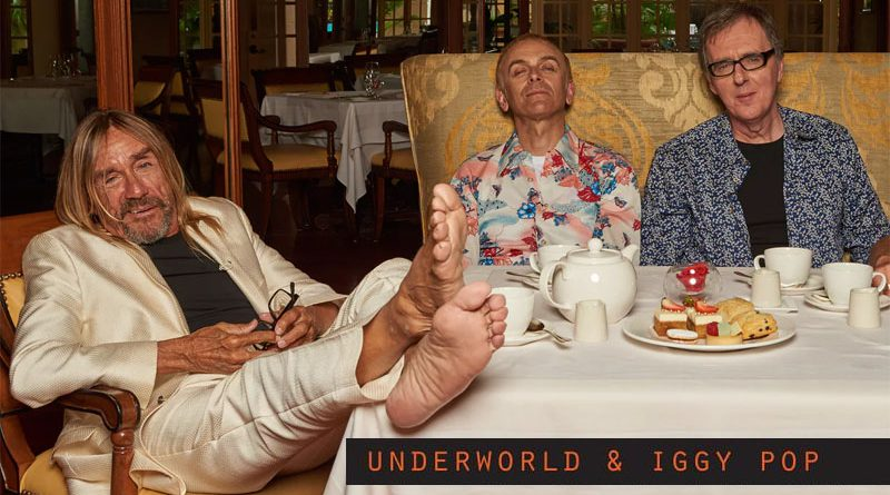 Iggy Pop And Underworld
