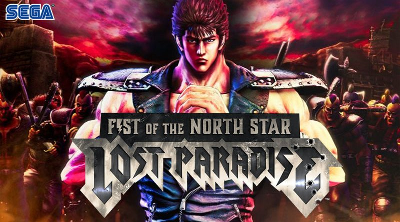 Fist Of The North Star : Lost Paradise