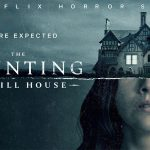 THE HAUNTING OF HILL HOUSE, nouvelle série horrifique sur Netflix [Actus Séries TV]