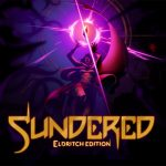 SUNDERED : ELDRITCH EDITION, la version ultime sur PS4, Xbox One, Switch et PC [Actus Jeux Vidéo]