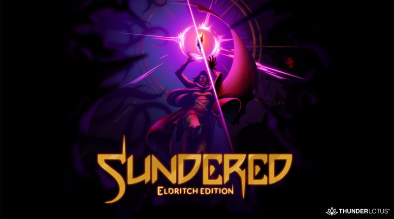 Sundered : Eldritch Edition