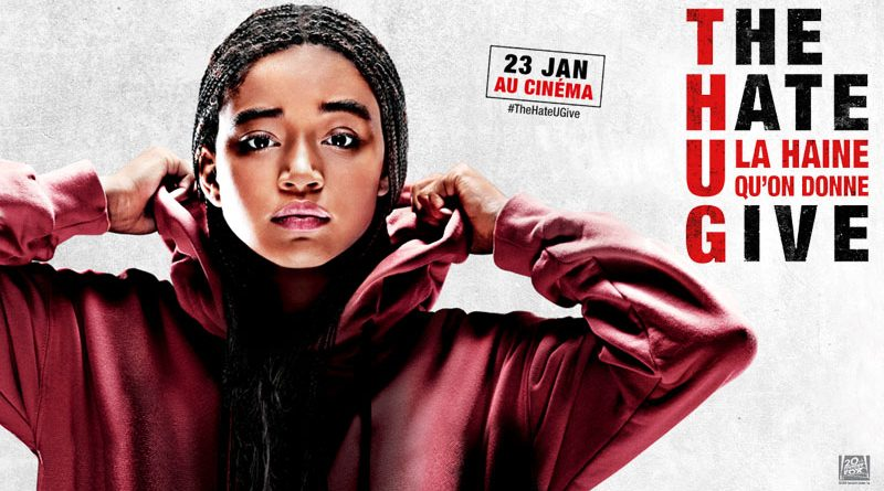 The Hate U Give, La Haine Qu'On Donne