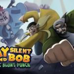JAY AND SILENT BOB : CHRONIC BLUNT PUNCH, Kevin Smith planche sur un jeu vidéo [actus Jeux Vidéo]