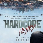 HARDCORE HENRY de Ilya Naishuller [Critique Ciné]