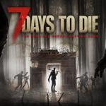 7 DAYS TO DIE, bientôt sur consoles next gen [Actus Jeux Vidéo]