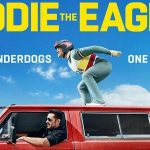 EDDIE THE EAGLE de Dexter Fletcher [Critique Ciné]