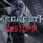 MEGADETH : DYSTOPIA (2016) [Chronique CD]