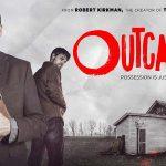 OUTCAST, la nouvelle série de Robert Kirkman [Actus Séries TV]