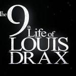 LA NEUVIEME VIE DE LOUIS DRAX, sortie directe en Blu-Ray et DVD [Actus Blu-Ray et DVD]