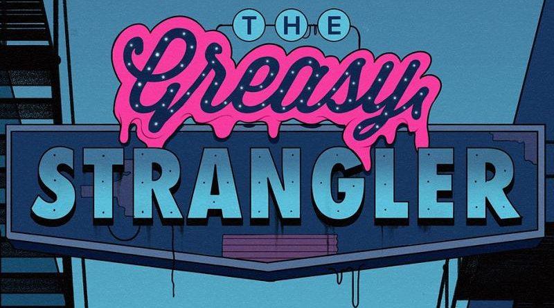The Greasy Stranglers