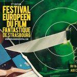9ème EDITION DU FESTIVAL EUROPÉEN DU FILM FANTASTIQUE DE STRASBOURG