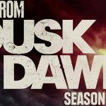 FROM DUSK TILL DAWN, bande annonce de la saison 3 [Actus Séries TV]