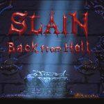 SLAIN : BACK FROM HELL, disponible sur Playstation 4 [Actus Jeux Vidéo]