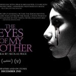 THE EYES OF MY MOTHER, bande annonce officielle [Actus Ciné]