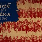 THE BIRTH OF A NATION de Nate Parker [Critique Ciné]