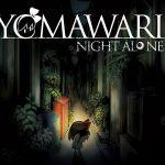 YOMAWARI : NIGHT ALONE, disponible sur PS Vita et Steam [Actus Jeux Vidéo]