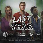 LAST YEAR, bande annonce de gameplay [Actus Jeux Vidéo]